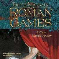 image of Roman Games (Plinius Secundus Mysteries, Book 1)