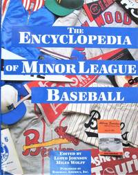 The Encyclopedia of Minor League Baseball by  Lloyd And Miles Wolff Johnson - Paperback - 1st Edition - 1993 - from Ken Jackson (SKU: 254358)