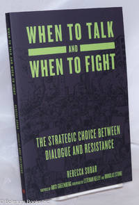 image of When to Talk and When to Fight, The Strategic Choice between Dialogue and Resistance