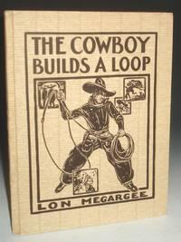 The Cowboy Builds a Loop