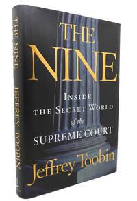 image of THE NINE Inside the Secret World of the Supreme Court