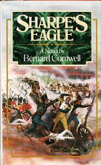 Sharpe's Eagle Richard Sharpe and the Talavera Campaign July 1809