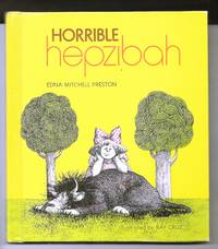 Horrible Hepzibah by Edna Mitchell Preston - 1st Edition - 1971 - from Sparkle Books (SKU: 005840)