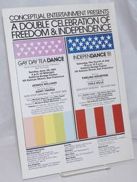Conceptual Entertainment presents a Double Celebration of Freedom and Independence [handbill/poster] Gay Tea Dance & IndepenDance '81