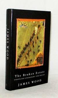 The Broken Estate Essays on Literature and Belief