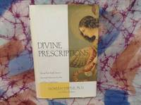 Divine Prescriptions: Using Your Sixth Sense-- Spiritual Solutions for You and Your Loved Ones