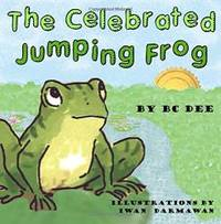The Celebrated Jumping Frog: a children's picture book