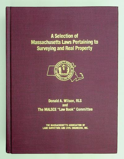 : The Massachusetts Association of Land Surveyors and Civil Engineers, Inc, 1986. First Edition. Clo...