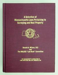 A Selection of Massachusetts Laws Pertaining to Surveying and Real Property