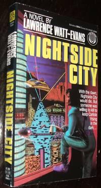 Nightside City by Lawrence Watt-Evans - Paperback - first thus - 1989 - from biblioboy (SKU: 93979)