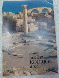 image of An Archaeological Guide to the Ancient Kourion Area and the Akrotiri Peninsula