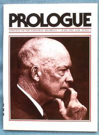 Prologue: Journal of the National Archives Fall 1982