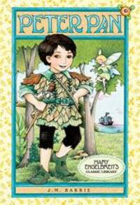Mary Engelbreit's Classic Library: Peter Pan by J. M. Barrie - 2009-06-08