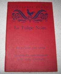 La Tulipe Noire (Heath-Chicago Graded French Readers Book Four-Alternate)