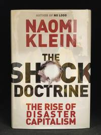 image of The Shock Doctrine; The Rise of Disaster Capitalism