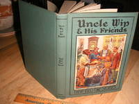 Uncle Wip & His Friends - Their Bed-Time Stories