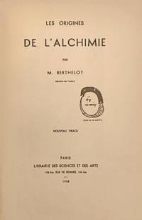 Les Origines de l'Alchimie. Nouveau tirage.