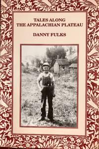Tales Along the Appalachian Plateau