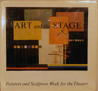 Art and the Stage in the 20th Century Painters and Sculptors Work for the Theater