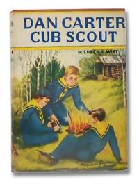 Dan Carter Cub Scout (The Dan Carter Books, Book 1)