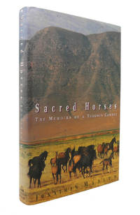 SACRED HORSES Memoirs of a Turkmen Cowboy