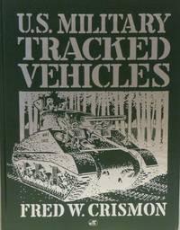 U. S. MILITARY TRACKED VEHICLES