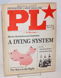 Progressive labor, vol. 12, no. 2, Spring 1979