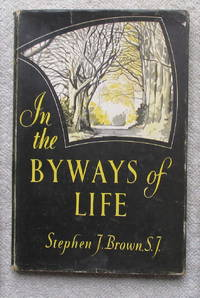 In the Byways of Life
