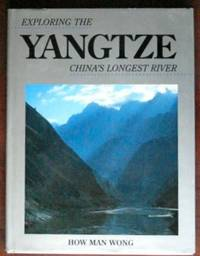 Exploring the Yangtze: China's Longest River