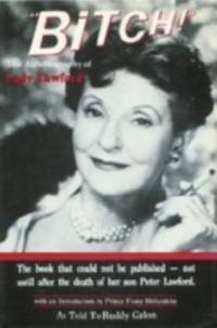 Bitch : The Autobiography of Lady Lawford