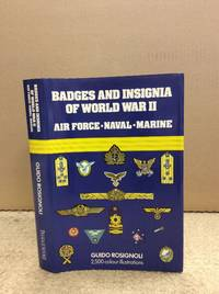 BADGES AND INSIGNIA OF WORLD WAR II: AIR FORCE - NAVAL - MARINE