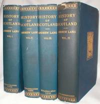 A History of Scotland from Roman Occupation (Complete in Four Volumes)