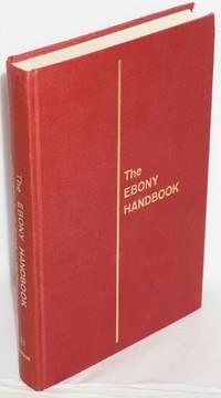 The Ebony handbook; by the editors of EBONY