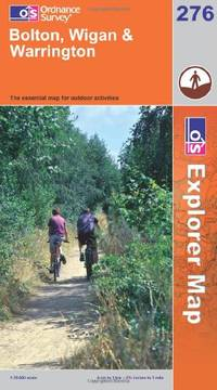 Bolton, Wigan and Warrington (Explorer Maps) (OS Explorer Map) by Ordnance Survey