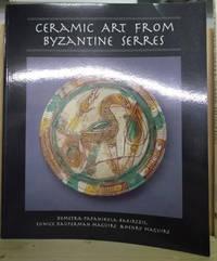 Ceramic Art from Byzantine Serres