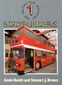 image of The British Bus Industry No.1: Bodybuilders