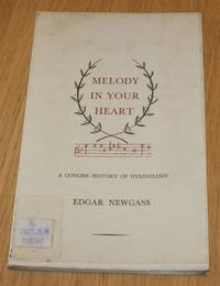 image of Melody In Your Heart - A Concise History of Hymnology
