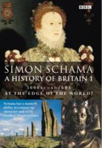 image of A History of Britain: At the Edge of the World? - 3000 BC-AD 1603 v.1 (Vol 1)