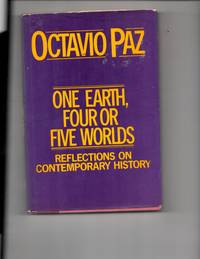 One Earth, Four or Five Worlds: Reflections on Contemporary History