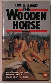 The Wooden Horse by  Eric Williams - Paperback - 1984 - from SmarterRat Books (SKU: 12039)