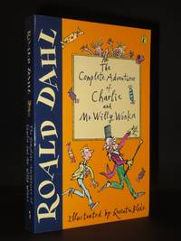 The Complete Adventures of Charlie and Mr. Willy Wonka: (Charlie and the Chocolate Factory / Charlie and the Great Glass Elevator) [SIGNED]