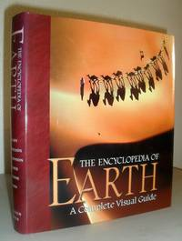 The Encyclopedia of Earth - A Complete Visual Guide
