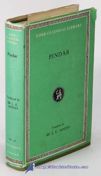 The Odes of Pindar, including the Principal Fragments: Olympian Odes.  Pythian Odes, Nemean Odes, Isthmian Odes, Fragments (Loeb Classical  Library #56) by  Sir J. E. (translator) PINDAR; SANDYS - Hardcover - 1968 - from Bluebird Books and Biblio.co.nz