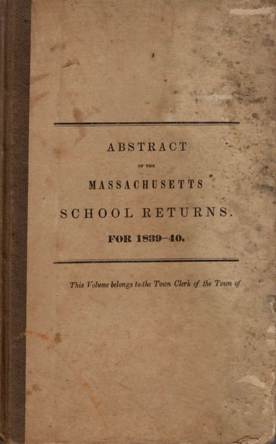 Boston: Dutton and Wentworth, State Printers, 1840. First Edition. Hardcover. Fair. 8vo. x, errata, ...