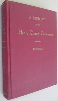 A History of the Henry County Commands, which served in the Confederate States Army