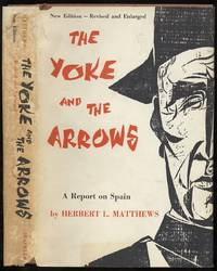 image of The Yoke and the Arrows: A Report on Spain