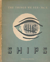 The Things We See. Ships. Penguin No 6