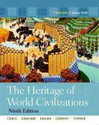 The Heritage of World Civilizations: Volume 2 with NEW MyHistoryLab with Pearson eText -- Access Card Package (9th Edition) by Albert M. Craig - 2011-02-03