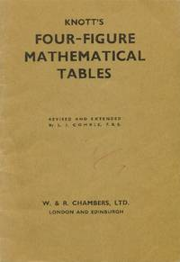 image of Knott's Four-Figure Mathematical Tables