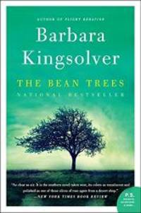 The Bean Trees: A Novel by Barbara Kingsolver - 2013-06-01